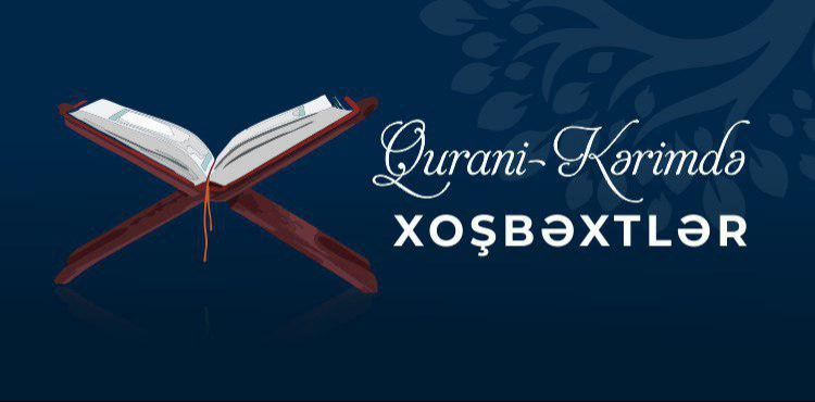 Qurani-Kərimdə xoşbəxtlər