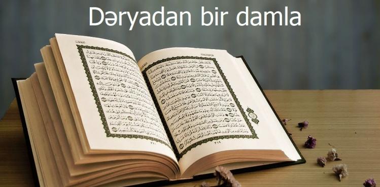 Quranın sirlərini anlamaq üçün ilahi müəllimlərə ehtiyac var