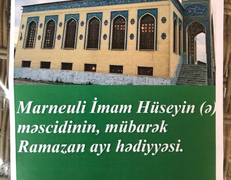 Marneuli İmam Hüseyn (ə) məscidi 60 ailəyə mübarək Ramazan ayı hədiyyəsi... (Foto)